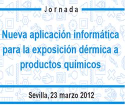Imagen de portada Jornada Técnica. Nueva aplicación informática para la exposición dérmica a productos químicos