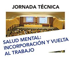 Imagen de un salon de actos con texto, Salud mental, incorporación y vuelta al trabajo