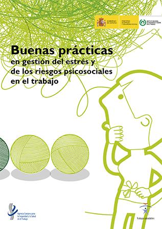 Buenas prácticas en gestión del estrés y de los riesgos psicosociales en el trabajo - Año 2015