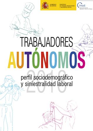 Trabajadores autónomos perfil sociodemográfico y siniestralidad laboral. Año 2018