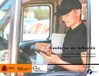 Cuaderno de reflexión. Consideraciones y reflexiones sobre cómo mejorar la seguridad vial en el contexto laboral - Año 2019