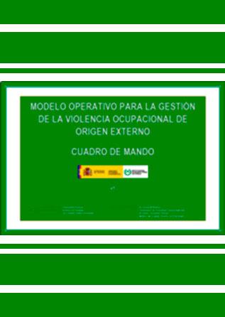 AIP.201 - Modelo operativo para la gestion de la violencia ocupacional de origen externo - Año 2011
