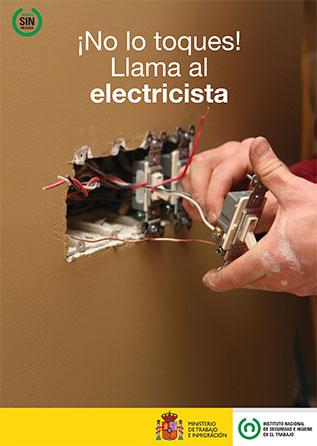 !No lo toques¡ Llama al electricista. Cartel - Año 2011