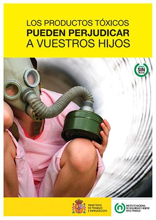 Los productos tóxicos pueden ser peligrosos para tus hijos. Cartel - Año 2011