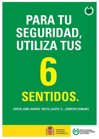 Para tu seguridad utiliza tus 6 sentidos. Cartel - Año 2011