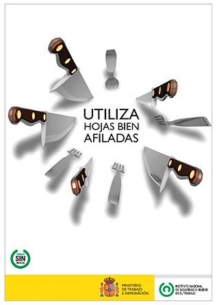 Utiliza hojas bien afiladas. Cartel - Año 2011