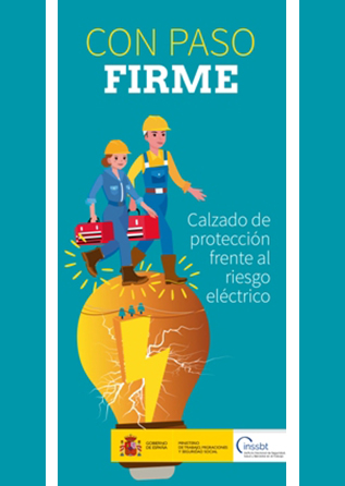 Folleto: Con paso firme: Calzado de protección frente al riesgo eléctrico - Año 2018
