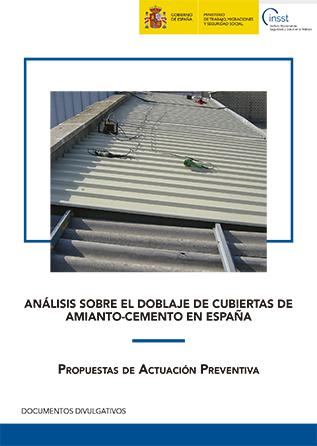 Análisis sobre el doblaje de cubiertas de amianto-cemento en España: propuestas de actuación preventiva - Año 2018