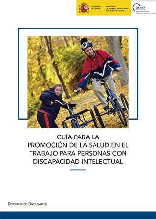 Guía para la promoción de la salud en el trabajo para personas con discapacidad intelectual - Año 2018
