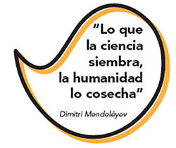 Imagen de una frase de DIMITRI MENDELÉYEV: lo que la ciencia siembra la humanidad lo cosecha