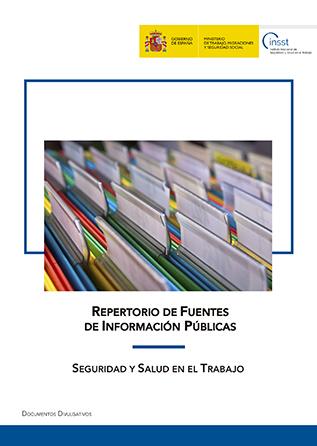 Repertorio de fuentes de información públicas: Seguridad y salud en el trabajo - Año 2019
