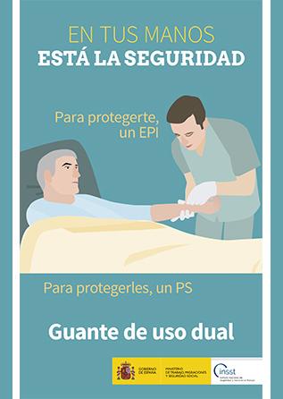 Díptico. En tus manos está la seguridad. Para protegerte, un EPI. Para protegerles, un PS. Guante de uso dual - Año 2019