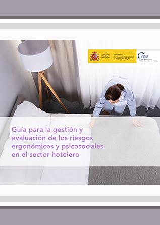 Guía para la gestión y evaluación de los riesgos ergonómicos y psicosociales en el sector hotelero - Año 2019