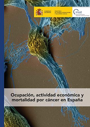 Estudio: Ocupación, Actividad Económica y Mortalidad por Cáncer en España - Año 2019