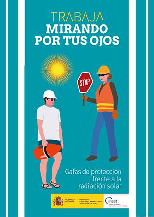 Tríptico. Trabaja mirando por tus ojos. Gafas de protección frente a la radiación solar - Año 2019