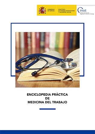 Enciclopedia Práctica de Medicina del Trabajo - Año 2019