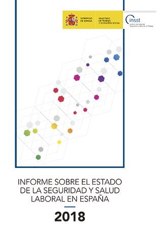 Informe sobre el estado de la seguridad y salud laboral en España 2018