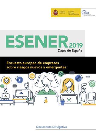 ESENER (Encuesta europea de empresas sobre riesgos nuevos y emergentes) 2019. Datos de España - Año 2020