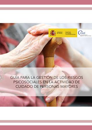 Guía para la gestión de los riesgos psicosociales en la actividad de cuidado de personas mayores - Año 2020