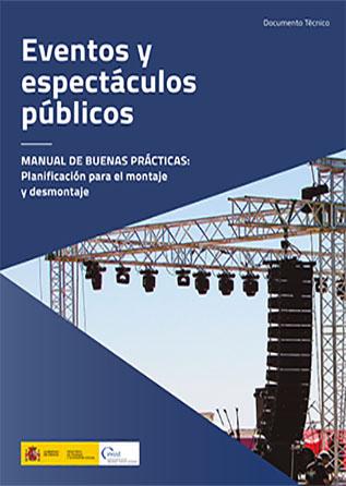 Eventos y espectáculos públicos. Manual de buenas prácticas: planificación para el montaje y desmontaje - Año 2020