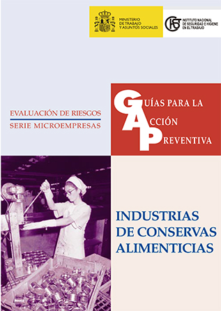 Guía para la acción preventiva: Industrias de conservas alimenticias - Año 1999