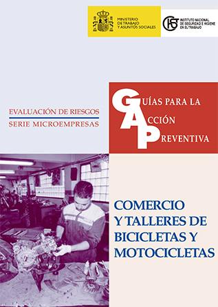 Guía para la acción preventiva: Comercio y talleres de bicicletas y motocicletas - Año 2002