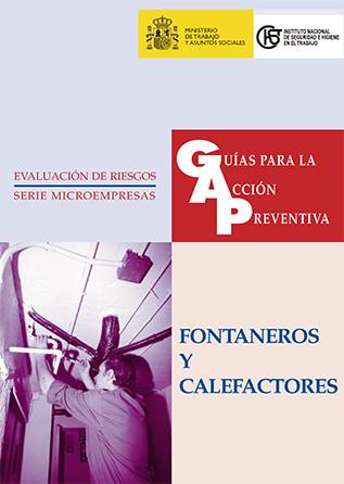 Guía para la acción preventiva: Fontaneros y calefactores - Año 1999
