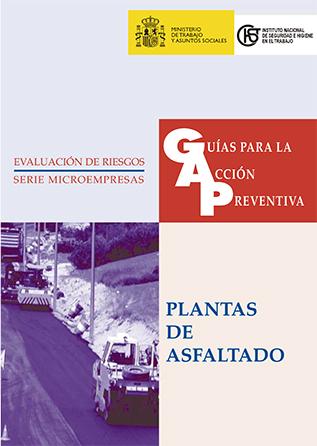 Guía para la acción preventiva: Plantas de asfaltado - Año 2003