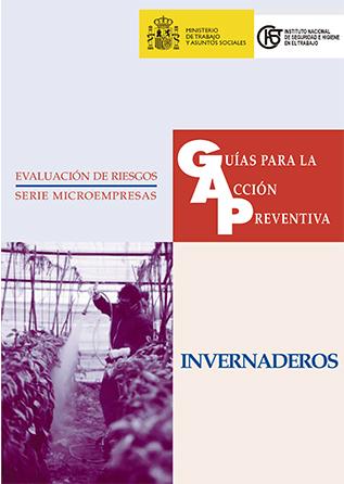 Guía para la acción preventiva: Invernaderos - Año 2002