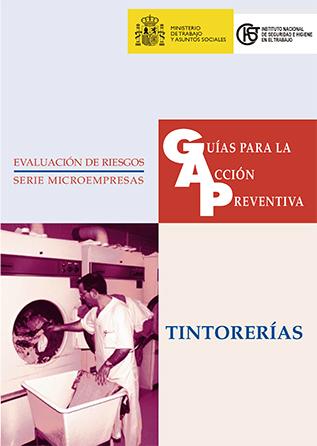 Guía para la acción preventiva: Tintorerías - Año 1999