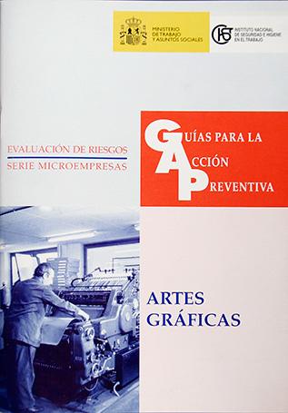 Guía para la acción preventiva: Artes gráficas - Año 2001