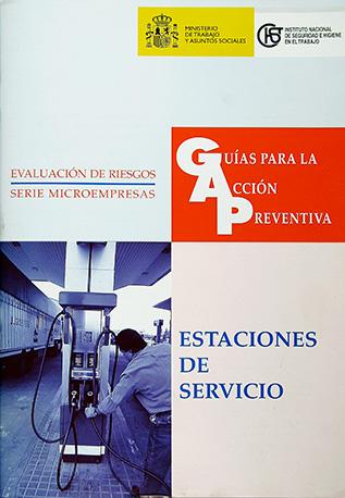 Guía para la acción preventiva: Estaciones de servicio - Año 2003