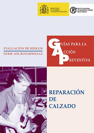 Guía para la acción preventiva: Reparación de calzado - Año 2003