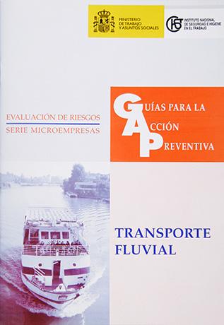 Guía para la acción preventiva: Transporte fluvial - Año 2005