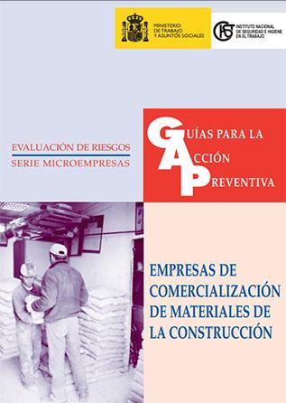 Guía para la acción preventiva: Empresas de comercialización de materiales de la construcción - Año 2004