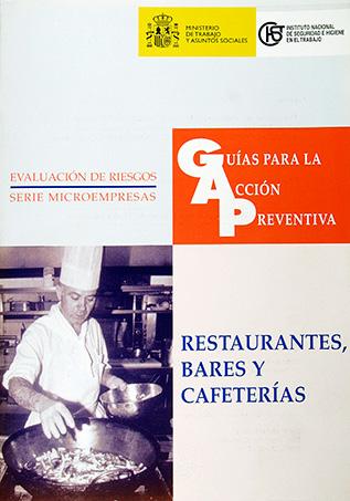 Guía para la acción preventiva: Restaurantes, bares y cafeterías - Año 2001