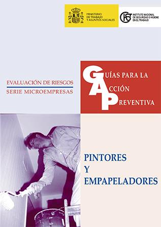 Guía para la acción preventiva: Pintores y empapeladores - Año 1998