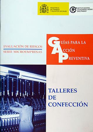Guía para la acción preventiva: Talleres de confección - Año 2003
