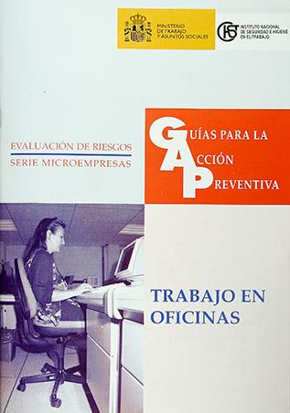 Guía para la acción preventiva: Trabajo en oficinas - Año 2001