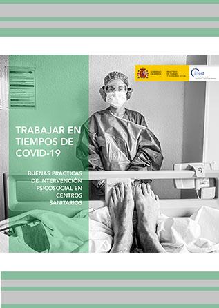 Trabajar en tiempos de COVID19: buenas prácticas de intervención psicosocial en centros sanitarios - Año 2020