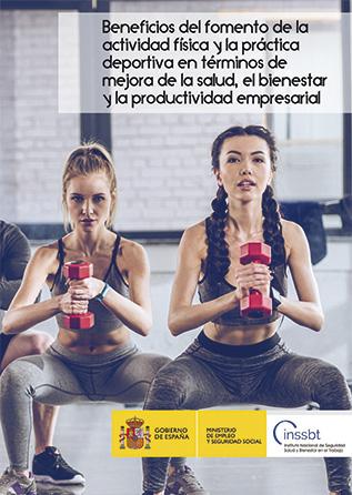 Beneficios del fomento de la actividad física y la práctica deportiva, en términos de mejora de la salud, el bienestar y la productividad empresarial - Año 2018