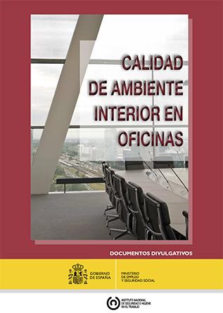 Calidad de ambiente interior en oficinas; identificación, análisis y priorización de actuación frente al riesgo - Año 2015