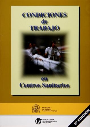 Condiciones de trabajo en centros sanitarios (reimpresión 2001)