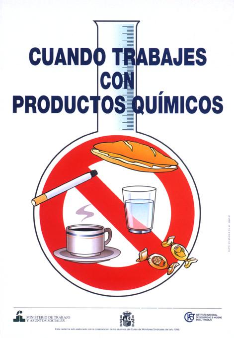 Cuando trabajes con productos químicos. Cartel - Año 2010