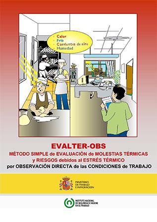 EVALTER-OBS. Método simple de evaluación de molestias térmicas y riesgos debidos al estrés térmico por observación directa de las condiciones de trabajo - Año 2009