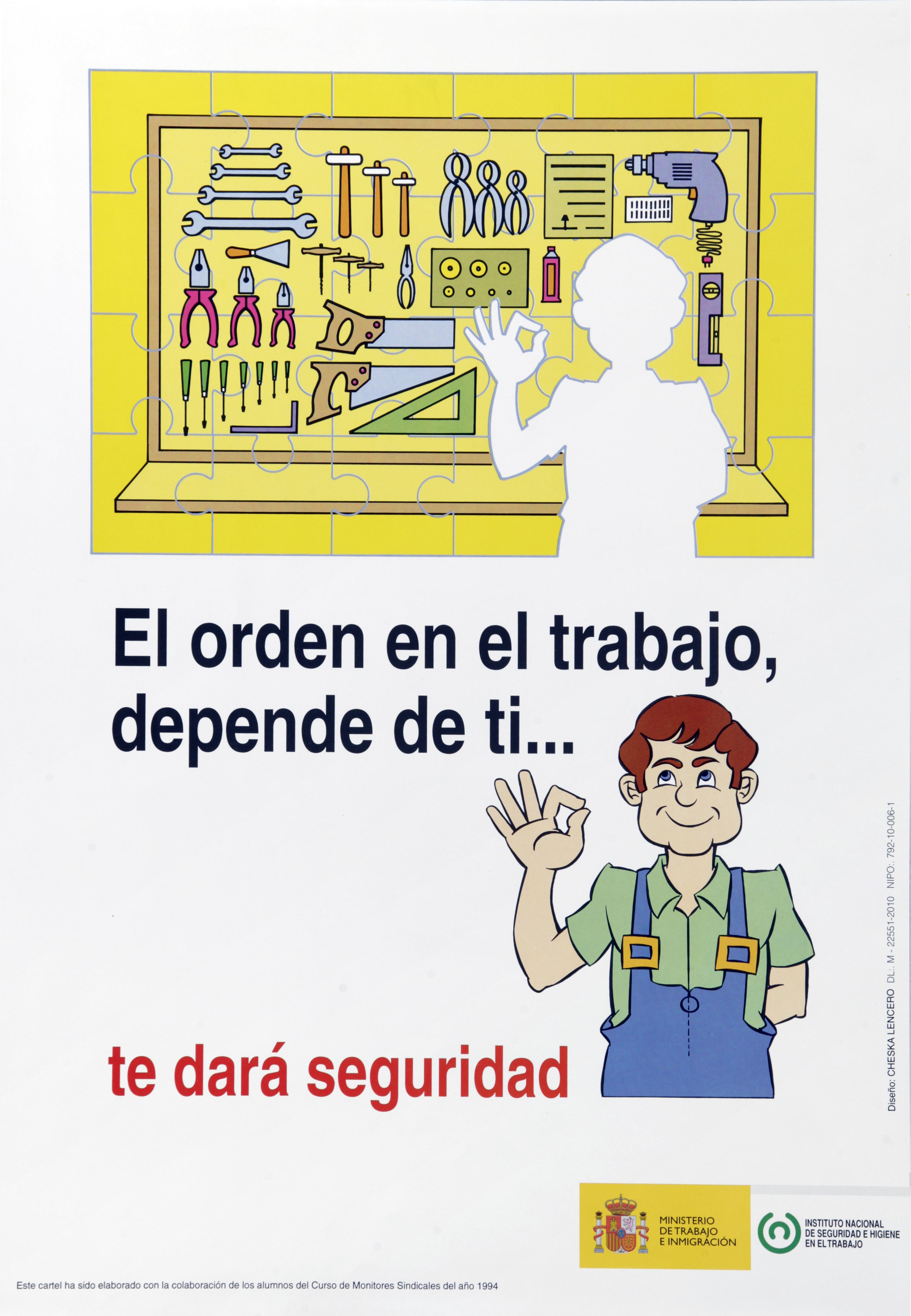 El orden en el trabajo depende de ti... te dará seguridad. Cartel - Año 2011