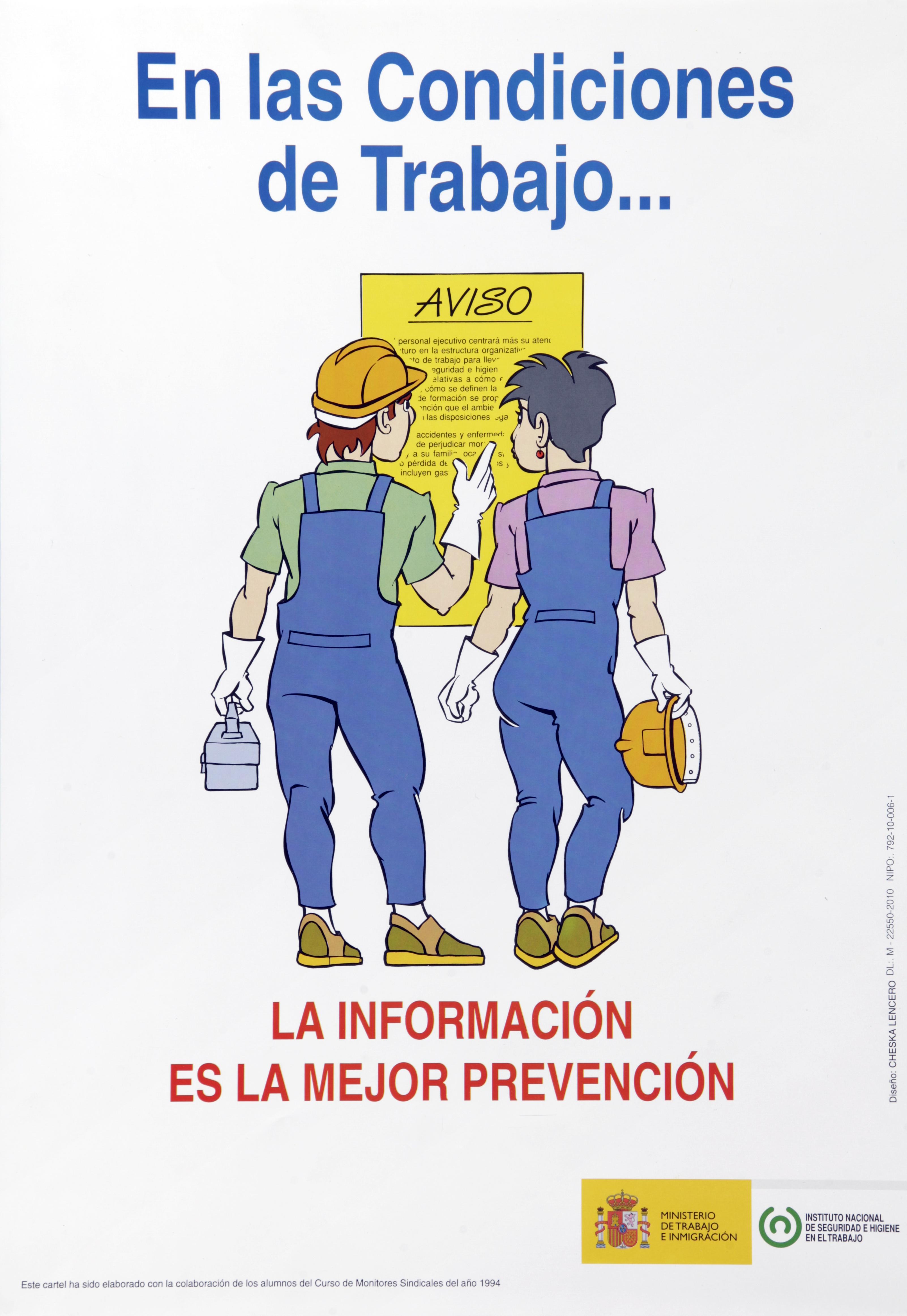 En las condiciones de trabajo... la información es la mejor prevención. Cartel - Año 2010