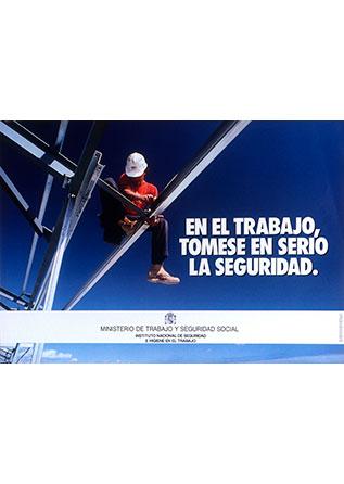 En el trabajo tómese en serio la seguridad. Cartel - Año 2000