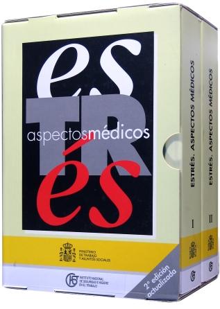 Estrés. Aspectos médicos (Vol. I y Vol. II)