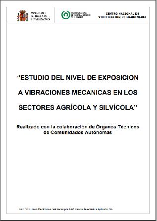 Estudio del nivel de exposición a vibraciones mecánicas en los sectores agrícola y silvícola